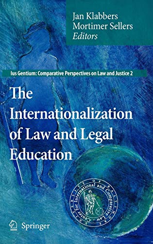 9781402094934: The Internationalization of Law and Legal Education (Ius Gentium: Comparative Perspectives on Law and Justice)
