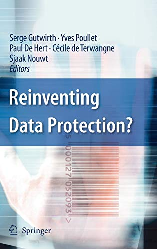 9781402094972: Reinventing Data Protection?