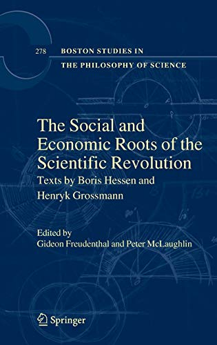 9781402096037: The Social and Economic Roots of the Scientific Revolution: Texts by Boris Hessen and Henryk Grossmann (Boston Studies in the Philosophy and History of Science)