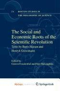 9781402096174: The Social and Economic Roots of the Scientific Revolution
