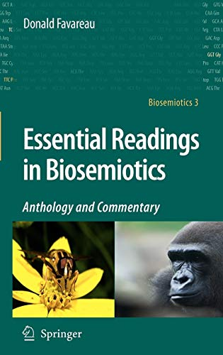 Essential Readings in Biosemiotics: Anthology and Commentary (Hardback): Donald Favareau