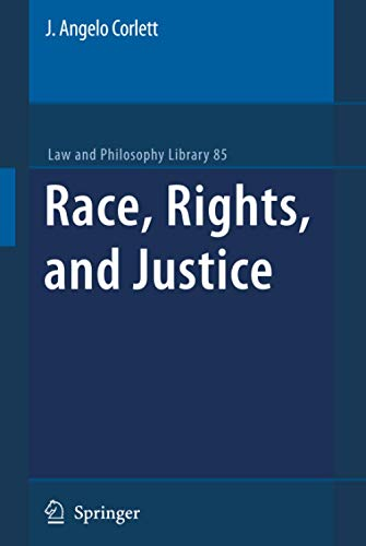 9781402096518: Race, Rights, and Justice (Law and Philosophy Library)
