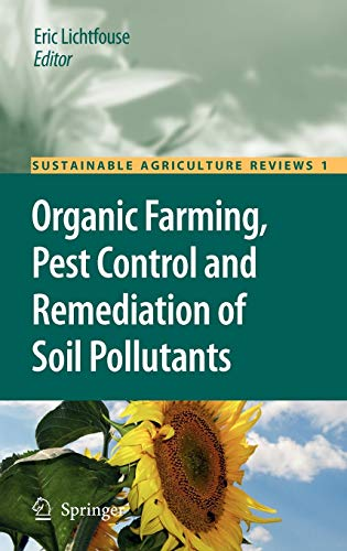9781402096532: Organic Farming, Pest Control and Remediation of Soil Pollutants (Sustainable Agriculture Reviews)
