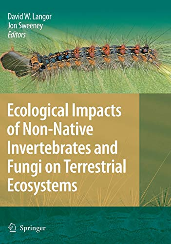9781402096792: Ecological Impacts of Non-Native Invertebrates and Fungi on Terrestrial Ecosystems