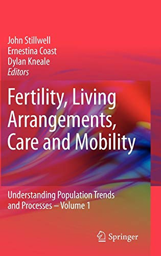 9781402096815: Fertility, Living Arrangements, Care and Mobility: Understanding Population Trends and Processes - Volume 1