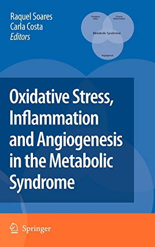 9781402097003: Oxidative Stress, Inflammation and Angiogenesis in the Metabolic Syndrome
