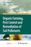 9781402097089: Organic Farming, Pest Control and Remediation of Soil Pollutants