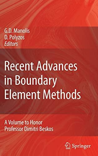 Recent Advances in Boundary Element Methods: A Volume to Honor Professor Dimitri Beskos (Hardcover)