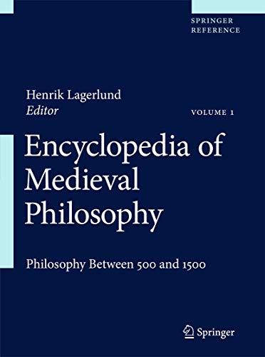9781402097300: Encyclopedia of Medieval Philosophy: Philosophy between 500 and 1500