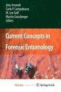9781402097423: Current Concepts in Forensic Entomology