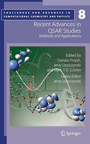 9781402097829: Recent Advances in QSAR Studies: Methods and Applications (Challenges and Advances in Computational Chemistry and Physics)