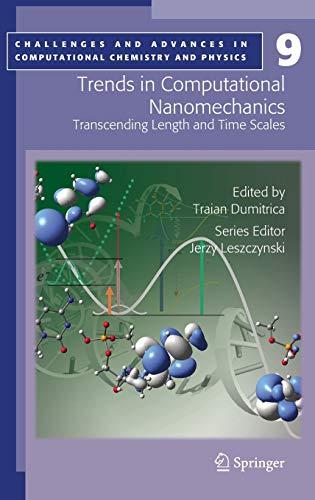 Trends in Computational Nanomechanics: Traian Dumitrica