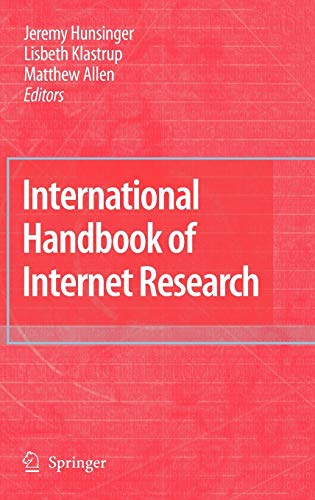 International Handbook of Internet Research: Jeremy Hunsinger