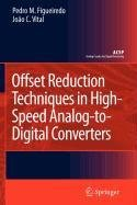 9781402098000: Offset Reduction Techniques in High-Speed Analog-To-Digital Converters