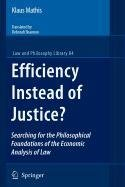 9781402098482: Efficiency Instead of Justice?