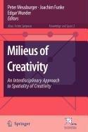 9781402098857: Milieus of Creativity
