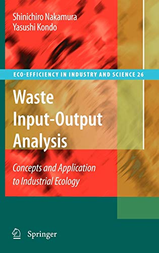 9781402099014: Waste Input-Output Analysis: Concepts and Application to Industrial Ecology (Eco-Efficiency in Industry and Science)