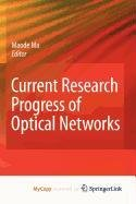 9781402099298: Current Research Progress of Optical Networks