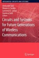9781402099533: Circuits and Systems for Future Generations of Wireless Communications