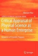 9781402099731: Critical Appraisal of Physical Science as a Human Enterprise