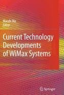 9781402099991: Current Technology Developments of Wimax Systems