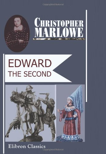 9781402100048: Edward the Second