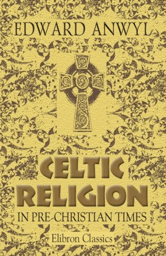 9781402100109: Celtic Religion in Pre-Christian Times