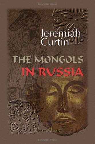 9781402100307: The Mongols in Russia