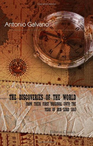 9781402100505: The Discoveries of the World from Their First Original unto the Year of Our Lord 1555
