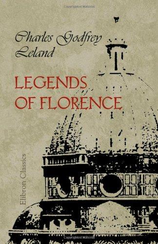 Legends of Florence: Charles Godfrey Leland