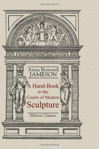 9781402104756: A Hand-Book to the Courts of Modern Sculpture