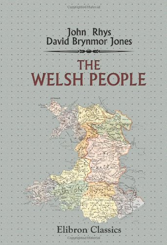 9781402107245: The Welsh People: Chapters on Their Origin, History, Laws, Language, Literature and Characteristics