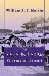 9781402110573: The Siege in Peking, China against the World. By an eye witness
