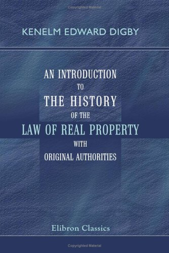 9781402113666: An Introduction to the History of the Law of Real Property with Original Authorities