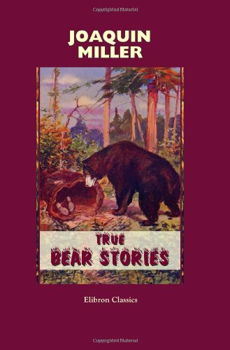 9781402114052: True Bear Stories