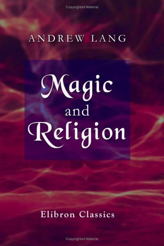 9781402115783: Magic and Religion