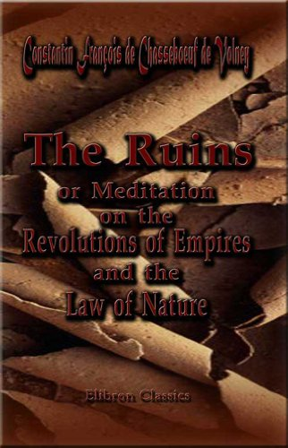 9781402119255: The Ruins, or, Meditation on the Revolutions of Empires: and the Law of Nature