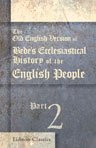 9781402121654: The Old English Version of Bede's Ecclesiastical History of the English People. Edited, with a translation and introduction, by Thomas Miller. Part 2