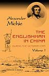 9781402130649: The Englishman in China during the Victorian Era. Volume 1