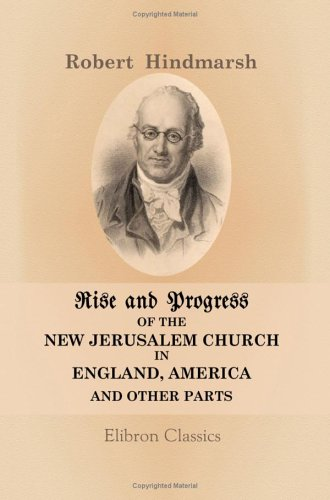 9781402131813: Rise and Progress of the New Jerusalem Church in England, America, and Other Parts