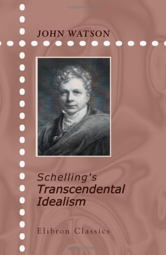 9781402135682: Schelling's Transcendental Idealism: A critical exposition