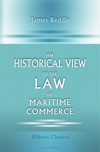 9781402137167: An Historical View of the Law of Maritime Commerce