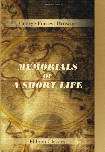 9781402141676: Memorials of a Short Life: A Biographical Sketch of W.F.A. Gaussen with Essays on Russian Life and Literature