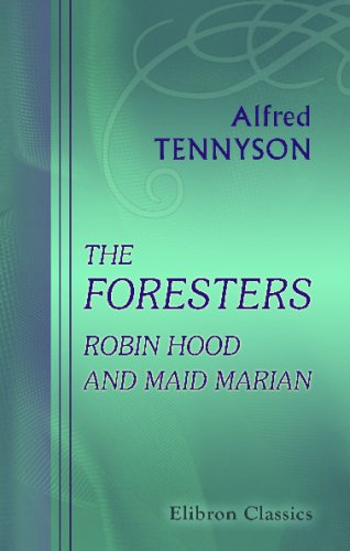 9781402147104: The Foresters, Robin Hood and Maid Marian