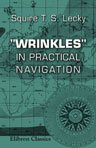 9781402148859: 'Wrinkles' in Practical Navigation