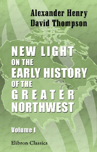 9781402149122: New Light on the Early History of the Greater Northwest: Volume 1. The Red River of the North