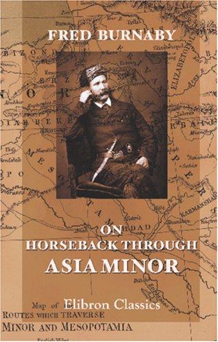 9781402150777: On Horseback through Asia Minor