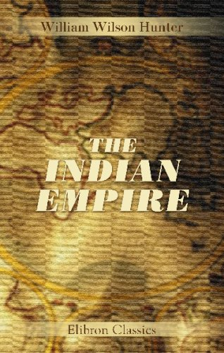 9781402152986: The Indian Empire: Its people, history, and products