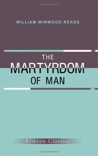 9781402153143: The Martyrdom of Man