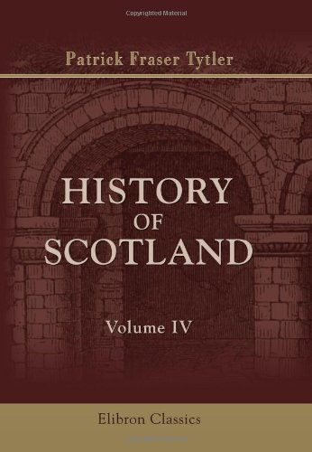 9781402154270: History of Scotland: From the Accession of Alexander III to the Union. Volume 4